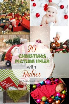 20 Christmas Picture Ideas with Babies, get creative with your holiday photography this year, great gift ideas!  | Capturing-Joy.com