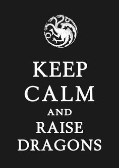 Keep Calm And Raise Dragons Fantasy Dragon, Dragon Art, Blue Dragon, Dragon Quotes, Breathing Fire, The Mother Of Dragons, Free Games For Kids, Game Of Trones, Dragon's Lair