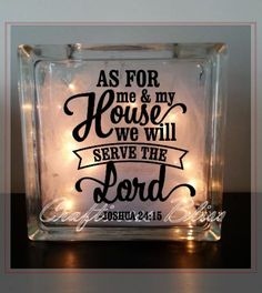 """As for me and my house we will serve the Lord Custom 7.75"""" x 7.75""""  Lighted Glass Block inspirational religious Bible verse quote"""