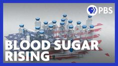 Blood Sugar Rising | Full Episode | PBS Health Care For All, Health And Wellness, Insulin Index, People In The Us, Insulin Resistance, Blood Sugar, Diabetes, Youtube