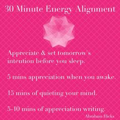 30 Minute Energy Alignment - Abraham Hicks