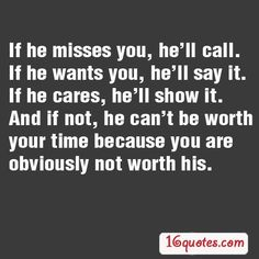 Care quotes, love quotes, missing you quotes, great quotes, inspirational q He Doesnt Care Quotes, Care About You Quotes, Want You Quotes, Missing You Quotes, Love Yourself Quotes, New Quotes, Quotes To Live By, Funny Quotes, He Doesnt Want Me
