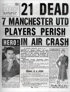 Newspaper Front Pages, Vintage Newspaper, Manchester United Legends, Manchester United Football, Munich Air Disaster, Front Page News, Bobby Charlton, Newspaper Headlines, Headline News