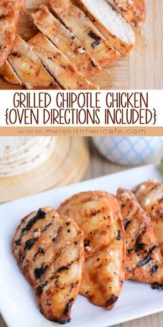 flavorful and so easy this grilled chipotle chicken is amazing oven directions included - Mels Kitchen Cafe