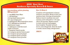 Mug Rootbeer BBQ sauce recipe  (*Add bourbon to taste before and after cooking*)