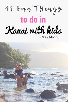 11 fun things to do in kauai with kids, toddlers, and your family. Plus money saving tips for traveling to Kauai. kauai with kids, kauai with toddlers, Kauai with family, activities with kids in Kauai, #kauai #kauaiwithkids #travelblog #momblog