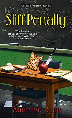 Stiff Penalty (A Mattie Winston Mystery) by Annelise Ryan 3-3-15