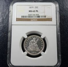 1879 Seated Liberty Quarter NGC MS62 PROOF-LIKE. Available now at Finger Lakes Numismatics. Visit our store or contact us at (585) 490-0018 or email us at certifiedcoinsforcollectors@gmail.com