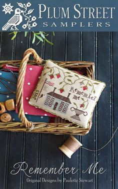 Remember Me is the title of this cross stitch pattern from Plum Street Samplers that is stitched with Classis Colorworks fibers (Ye Olde Gold, Old Money, Wilderness, Timber, Cherry Cobbler, Pebble Beach and Antique Lace). Click on highlighted link to add the fiber pack to your shopping cart.