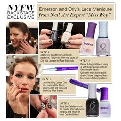 """NYFW Nail Exclusive: Emerson and Orly's Lace Manicure"" by polyvore-editorial ❤ liked on Polyvore"