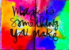 Magic is something you make ~ art Martina Satoriova