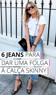 Não é só de skinny que vive um jeans, sabia? Olha só essas 6 opções pra inovar o repertório jeans e adicionar muito estilo ao seu look.