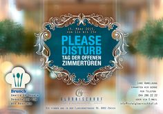 """""""Please Disturb"""" on Sunday, March 2015 Hotel Glärnischhof Open Day! Experience our house even behind the scenes and enjoy as a visitor a free degustation of our Sunday brunch. We have prepared a lot of surprises and are looking forward to your visit! Opening Day, Sunday Brunch, Behind The Scenes, March, Events, House, Free, Openness, Home"""