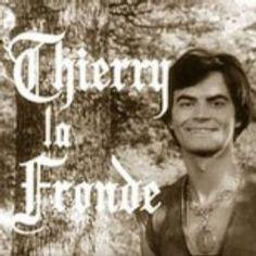 Thierry la Fronde.