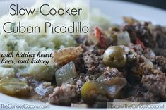Slow cooker Cuban Picadillo, with hidden heart, liver, and kidney ::: www.thecuriouscoconut.com