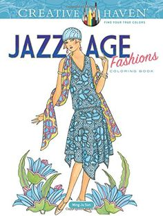 Creative Haven Jazz Age Fashions Coloring Book (Adult Col... https://www.amazon.com/dp/0486810496/ref=cm_sw_r_pi_dp_x_yy4JybXCSQTBE