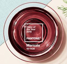 Pantone told us the color of 2015: Marsala.