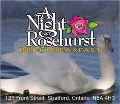 A Night At Rosehurst- Bed and Breakast-Stratford, Ontario