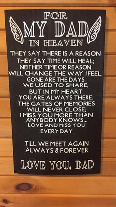 For My Dad In Heaven Wood Sign Memorial Sign by KellysKrafthouses Missing Dad In Heaven, Dad In Heaven Quotes, Miss You Dad Quotes, Fathers Day In Heaven, Happy Birthday In Heaven, Missing My Dad Quotes, Heaven Poems, Rip Dad Quotes, Family Quotes