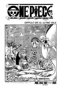 Read One Piece Chapter 215 : Last Waltz - Where To Read One Piece Manga OnlineIf you're a fan of anime and manga, then you definitely know One Piece. It's a Japanese manga series by Eiichiro Oda, a world-renowned manga writer and illustra One Piece Chapter, Next Chapter, Online Manga, One Piece Manga, 20th Anniversary, Japanese, Reading, Anime, Image