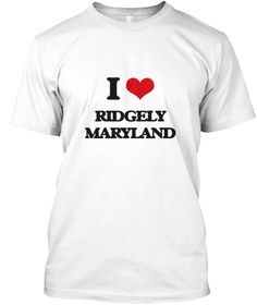 I Love Ridgely Maryland White T-Shirt Front - This is the perfect gift for someone who loves Ridgely. Thank you for visiting my page (Related terms: I Love,I Love Ridgely Maryland,I Love Ridgely Maryland,Ridgely,Caroline,Ridgely Travel,Maryland,Ridg ...)