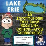 Informational Text Close Read: Lake Erie. The Lake Erie Passage, Close Reading Activities, and Task Cards are great for both Social Studies and Science units.   It addresses the following concepts: United States Landforms Topography American History Native Americans War of 1812 Water Cycle Formation of Islands Glacial Movement Thunderstorms Lake Effect Snow  *THIS PRODUCT INCLUDES* 8 Question Close Read 8 Question Task Cards / SCOOT 2 Extension Activities w/ Chart Content Vocab & Context…