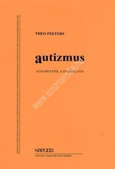 Theo Peeters : Autizmus, az elmélettől a gyakorlatig Adhd, Culture, Movie Posters, Film Poster, Billboard, Film Posters