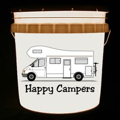 This bucket light features a Class C Motorhome and the words Happy Campers.