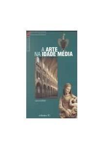 'A Arte na Idade Média' enfoca os mais de dez séculos onde a criação artística européia deu provas de uma inventividade constante em arquitectura, escultura, pintura...