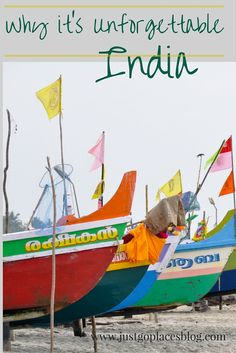 Reasons why India is unforgettable