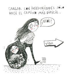 Cargar con inseguridades solo hace el camino más pesado - Sara Fratini: