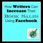 How Writers Can Get More From Facebook