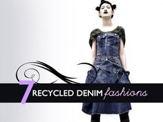 7 Designer Looks Made From Recycled Denim Jeans