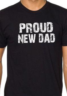 Proud New DAD MENS T shirt New Dad T Shirt  Cool Shirt par ebollo, $12.95