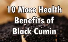 10 More Health Benefits of Nigella Sativa (Black Seed)