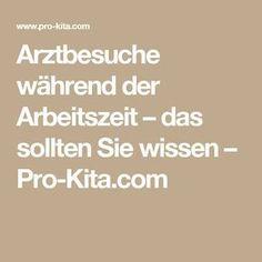 Arztbesuche während der Arbeitszeit – das sollten Sie wissen – Pro-Kita.com