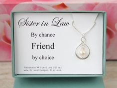 Gift for Sister in Law by chance Friend by choice by SilverStamped