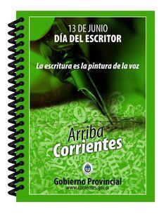 Feliz día del Escritor #ArribaCorrientes