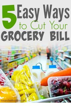 5 Easy Ways to Cut Your Grocery Bill, Great Way To Save Money...Pin For The New Year!