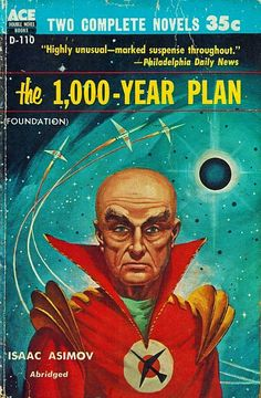 Isaac Asimov, The Year Plan [Foundation]. Ace, Flipside is No World of Their Own by Poul Anderson. Cover by Ed Valigursky. Fantasy Book Covers, Book Cover Art, Fantasy Books, Book Art, Fantasy Art, Cover Books, Fantasy Landscape, Science Fiction Books, Pulp Fiction