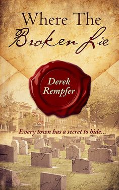 "Price drop! Where the Broken Lie Derek Rempfer 4.8 Stars $0.99 www.amazon.com/gp/product/B00OTPG8VW/ ""Whether you're from Illinois or Idaho or wherever, I'm guessing you'll recall the whispered secrets of your hometown—and see how Tucker handles the truth of who killed his first love. I think you'll become as engrossed with the story as I did."" —Retired LA Times book critic David Kinchen ‪#‎mystery‬ ‪#‎cozymystery‬ ‪#‎kindle‬ ‪#‎ebooks‬ ‪#‎books‬ ‪#‎amreading‬"
