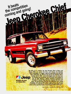 1980 Jeep Cherokee Chief 4x4 vintage ad. Rugged, tough, dependable and built with Jeep 4-wheel drive. It beats the competition coming and going!