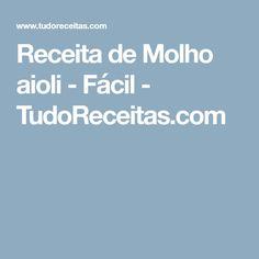 Receita de Molho aioli - Fácil - TudoReceitas.com