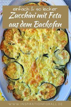 Leckerer Zucchini Auflauf mit Feta | macht satt | ideal als Hauptgericht zum Mittagessen oder Abendessen | einfaches & schnelles Rezept #ZucchiniAuflauf #ZucchiniRezept #ZucchiniMitFeta