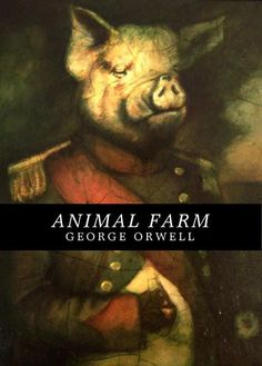 """Animal Farm"" by George Orwell  http://www.online-literature.com/orwell/animalfarm/ #dystopia #orwell #government"