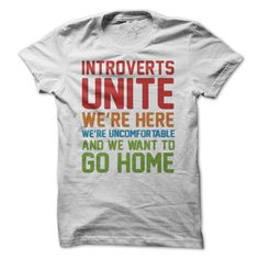 INTROVERTS UNITE! LIMITTED TEE