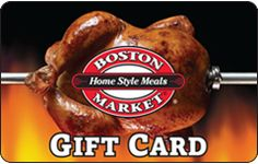 Gift Card Mall (up to 1% cash back): Boston Market - $15 - $250