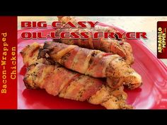 How to Make Bacon Wrapped Chicken using the Big Easy Oil-less Fryer - YouTube
