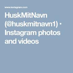 HuskMitNavn (@huskmitnavn1) • Instagram photos and videos