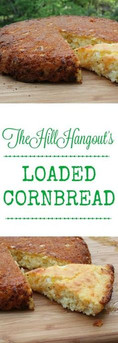 Loaded Cornbread from TheHillHangout.com